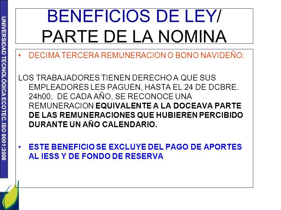 BENEFICIOS DE LEY/ PARTE DE LA NOMINA
