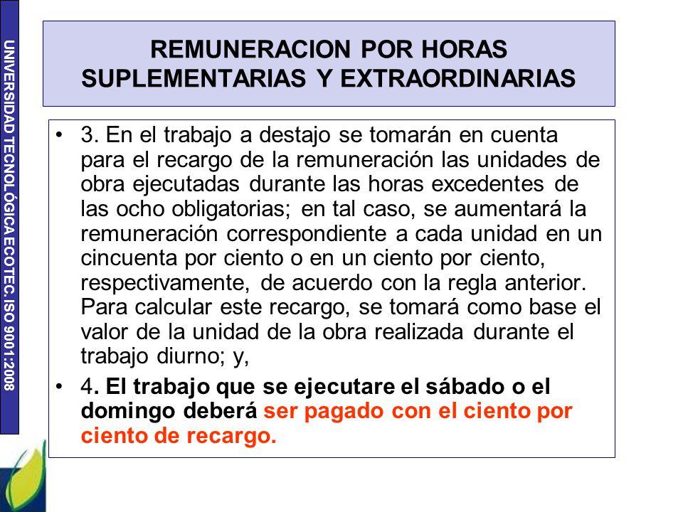 REMUNERACION POR HORAS SUPLEMENTARIAS Y EXTRAORDINARIAS