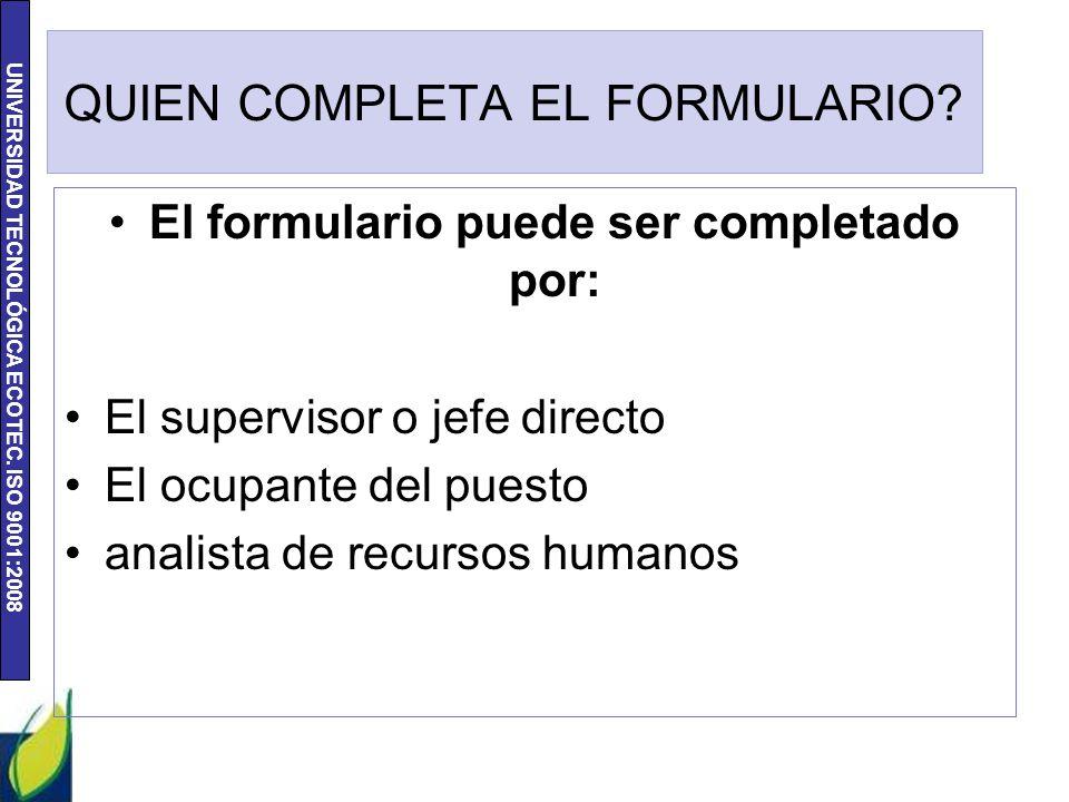 QUIEN COMPLETA EL FORMULARIO