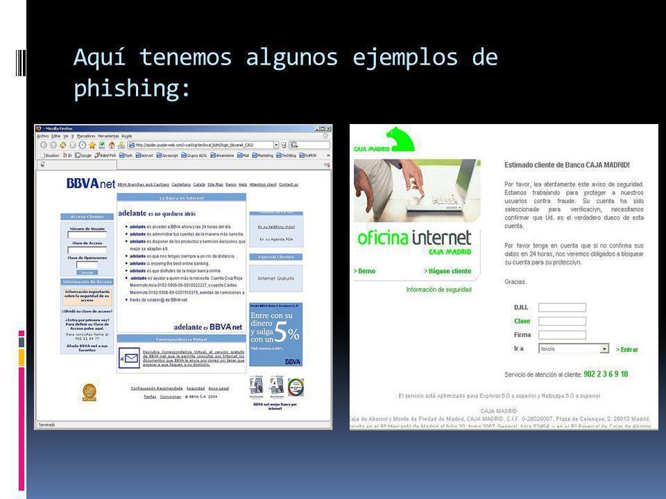 Aquí tenemos algunos ejemplos de phishing: