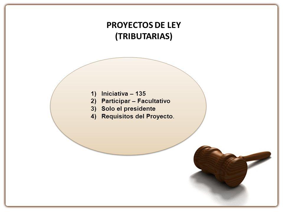 PROYECTOS DE LEY (TRIBUTARIAS)