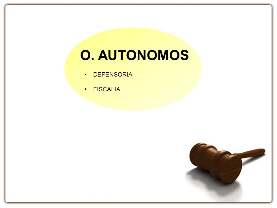 O. AUTONOMOS DEFENSORIA FISCALIA.