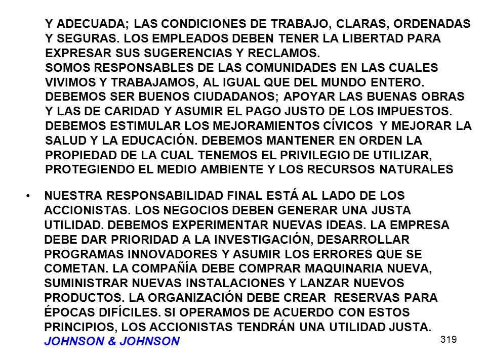 Y ADECUADA; LAS CONDICIONES DE TRABAJO, CLARAS, ORDENADAS Y SEGURAS