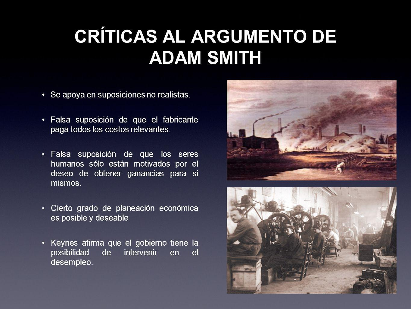 CRÍTICAS AL ARGUMENTO DE ADAM SMITH