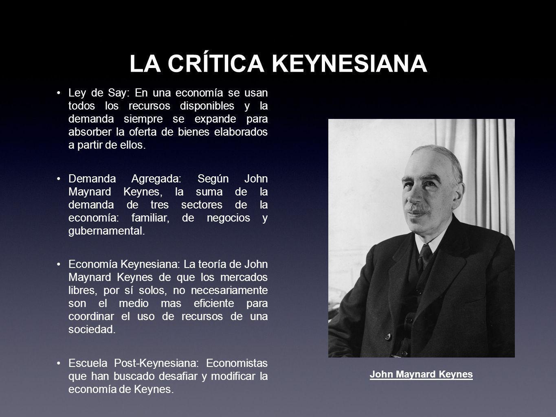 LA CRÍTICA KEYNESIANA