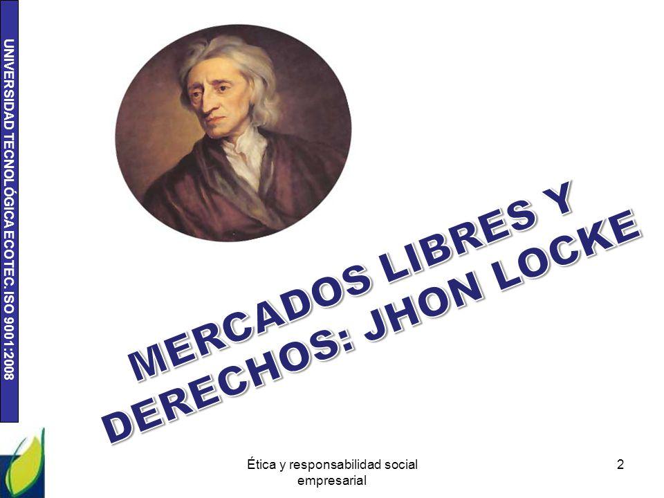 MERCADOS LIBRES Y DERECHOS: JHON LOCKE