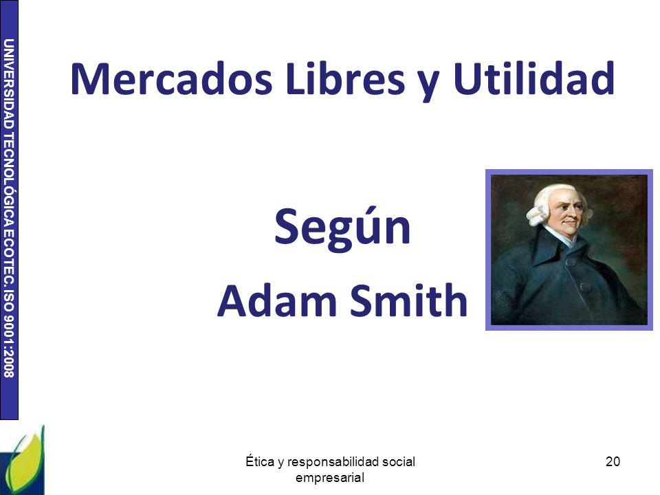 Mercados Libres y Utilidad Según Adam Smith