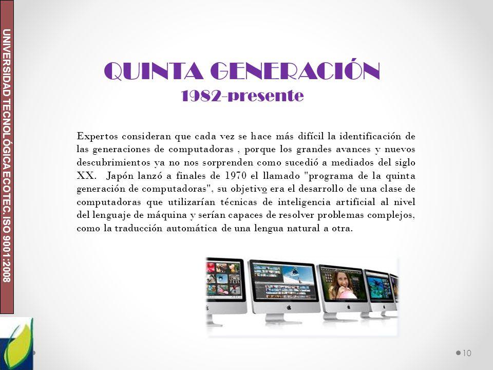 QUINTA GENERACIÓN 1982-presente