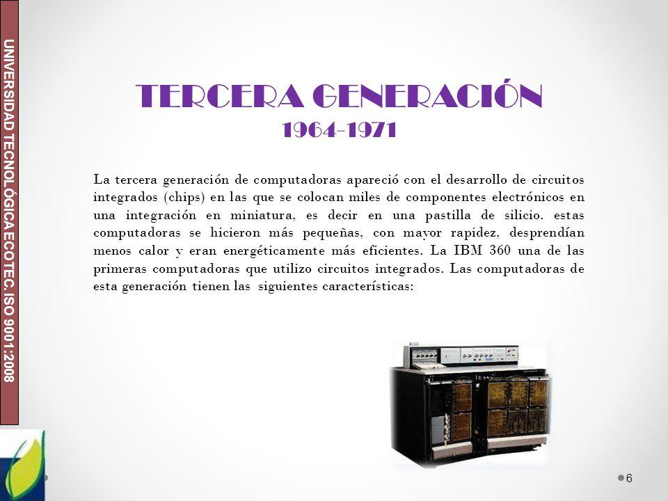 TERCERA GENERACIÓN 1964-1971.