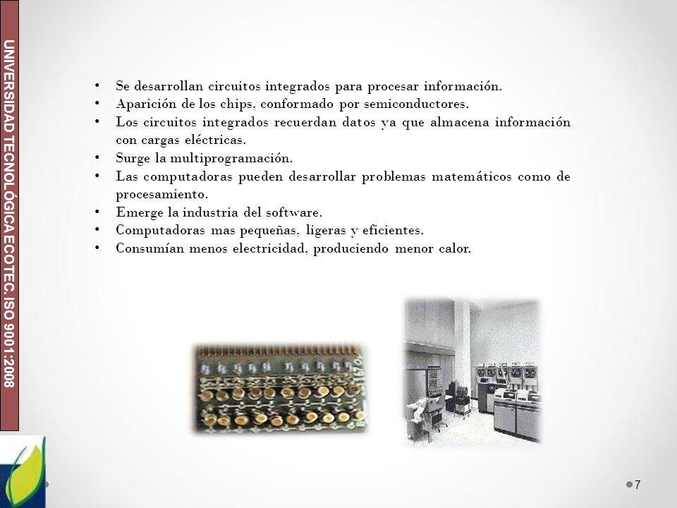 Se desarrollan circuitos integrados para procesar información.