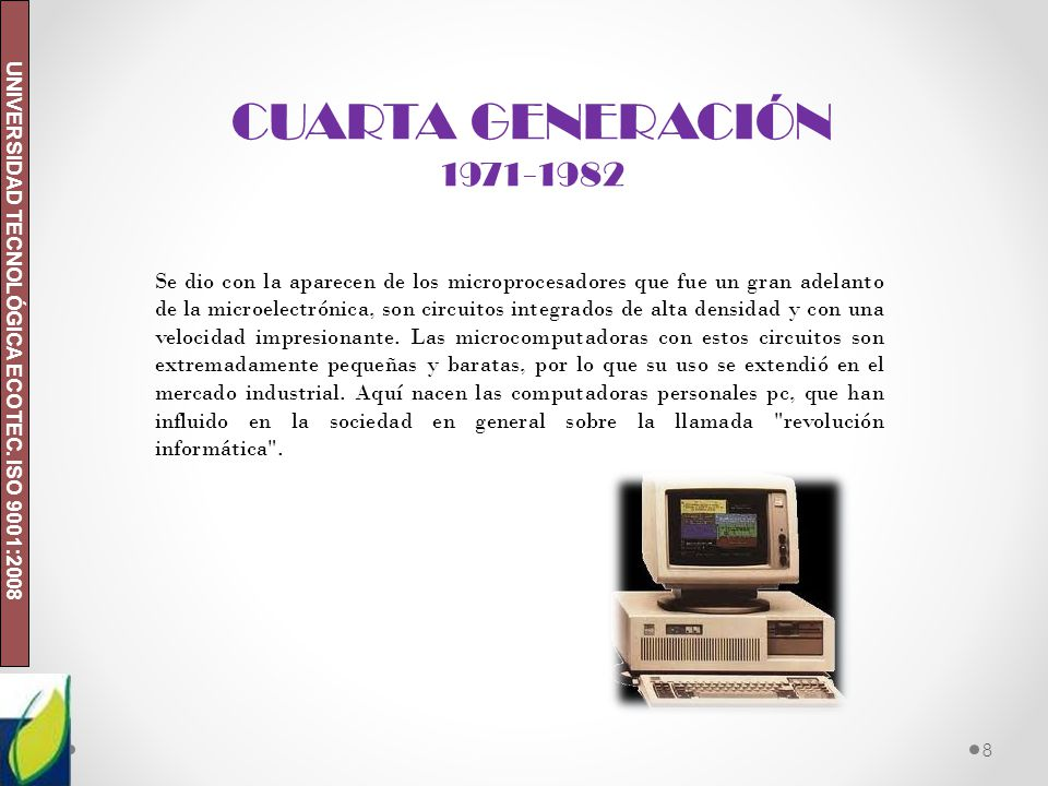 CUARTA GENERACIÓN 1971-1982.