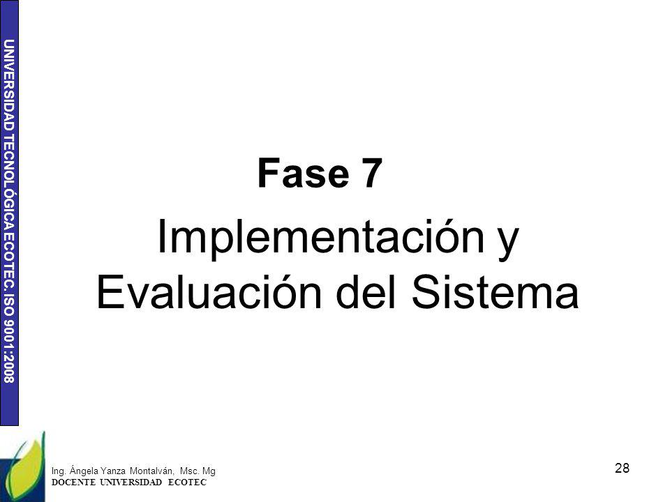 Implementación y Evaluación del Sistema