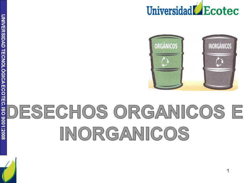 DESECHOS ORGANICOS E INORGANICOS
