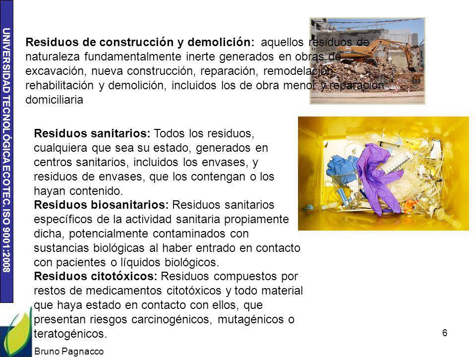 Residuos de construcción y demolición: aquellos residuos de naturaleza fundamentalmente inerte generados en obras de excavación, nueva construcción, reparación, remodelación, rehabilitación y demolición, incluidos los de obra menor y reparación domiciliaria