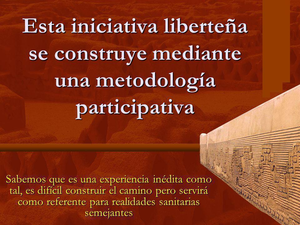 Esta iniciativa liberteña se construye mediante una metodología participativa