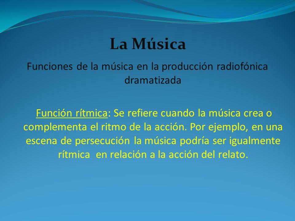 Funciones de la música en la producción radiofónica dramatizada