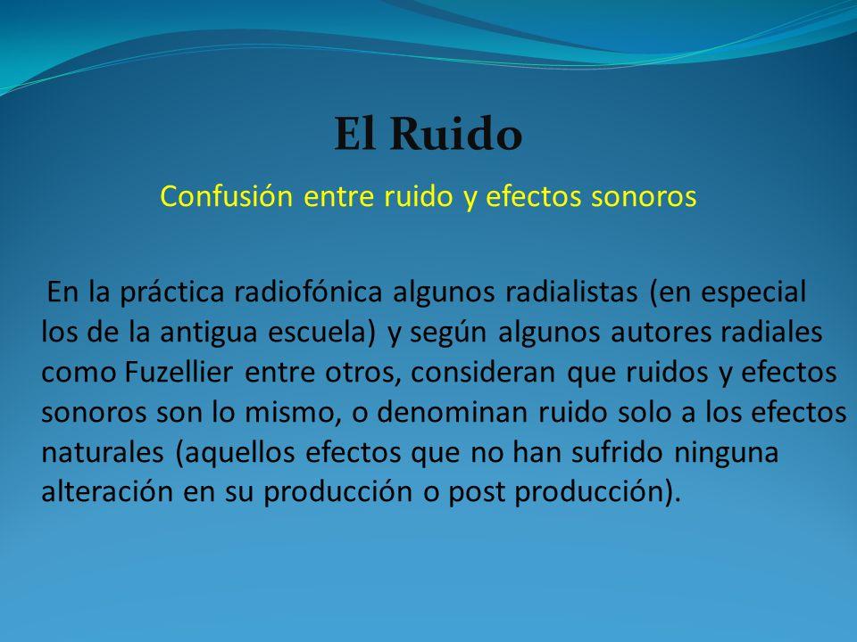 Confusión entre ruido y efectos sonoros