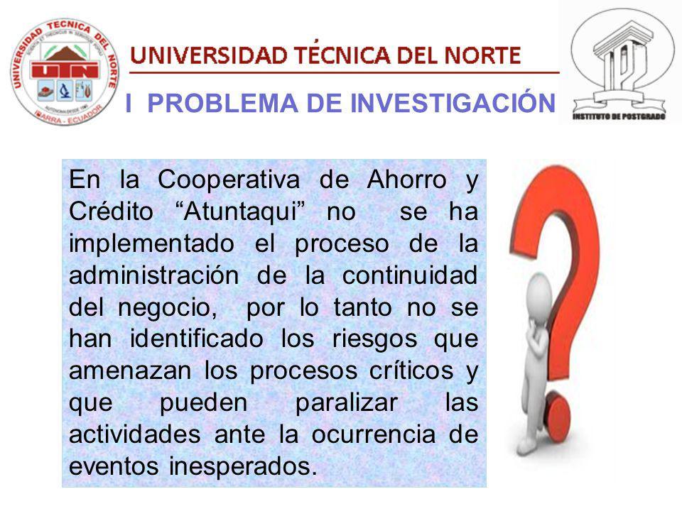 I PROBLEMA DE INVESTIGACIÓN