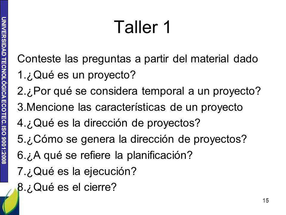 Taller 1 Conteste las preguntas a partir del material dado