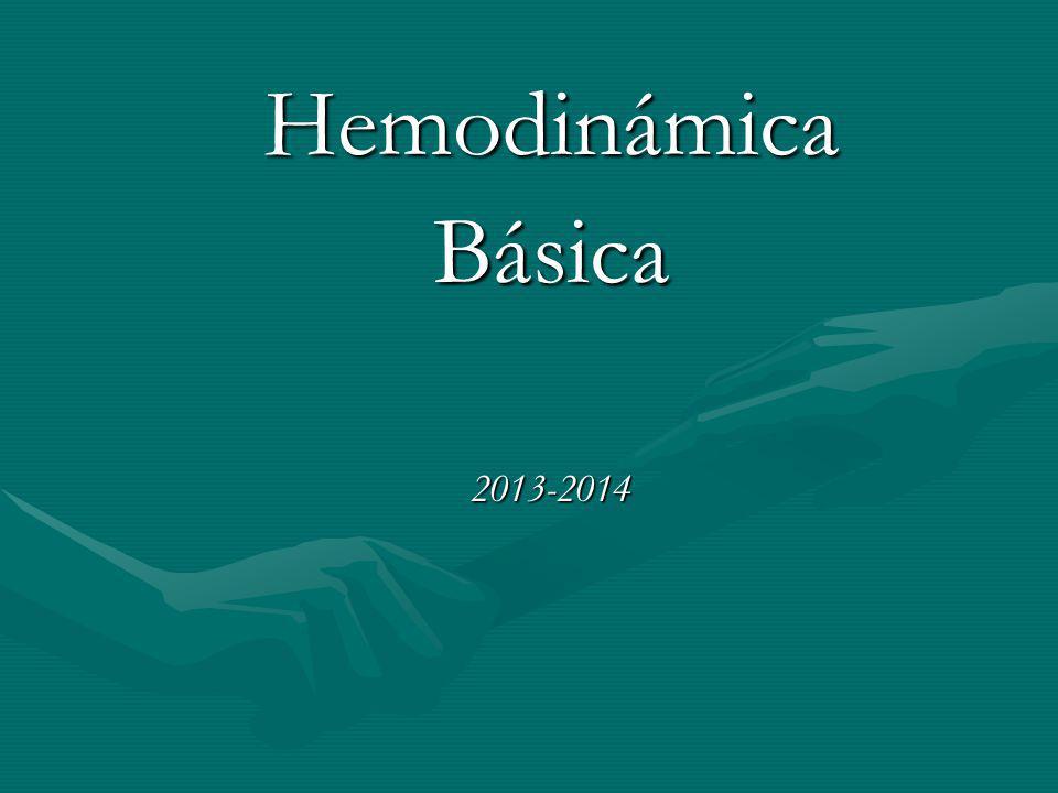 Hemodinámica Básica 2013-2014