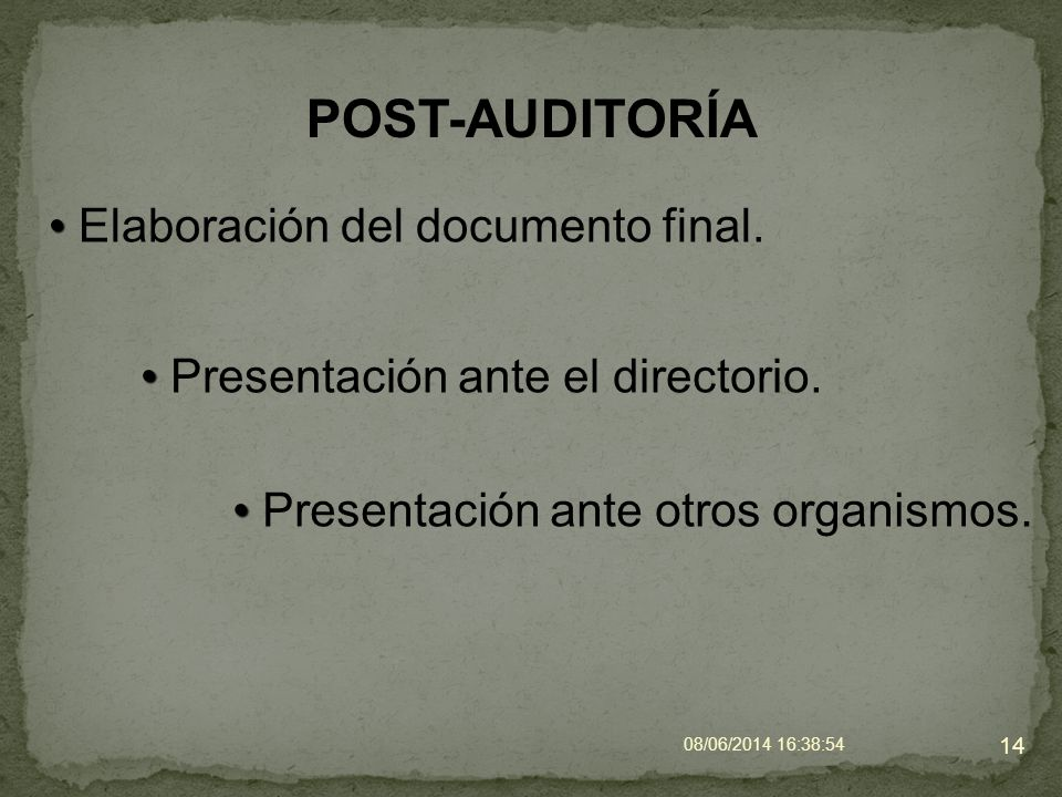 POST-AUDITORÍA Elaboración del documento final.