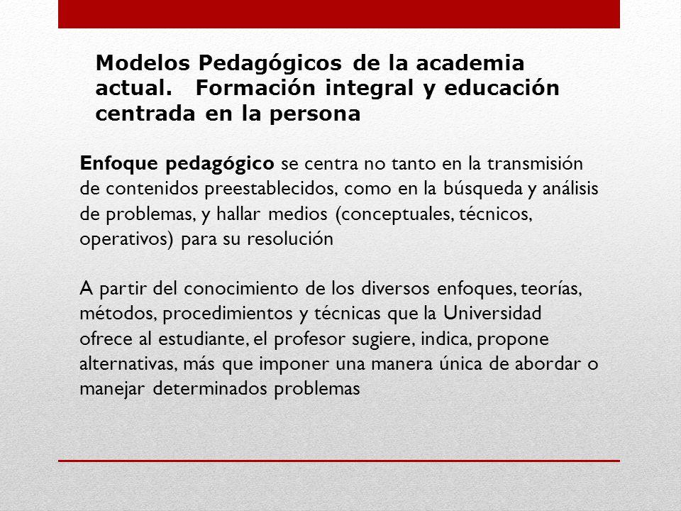 Modelos Pedagógicos de la academia actual