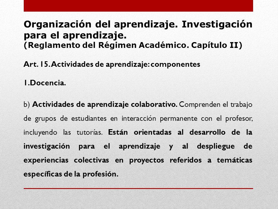 Organización del aprendizaje. Investigación para el aprendizaje.