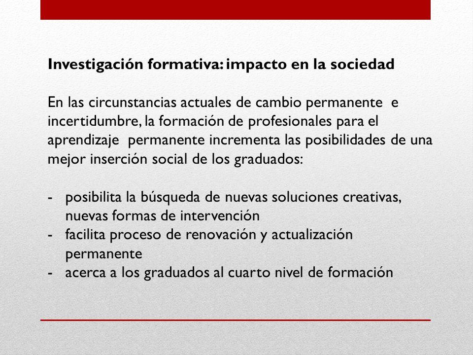 Investigación formativa: impacto en la sociedad