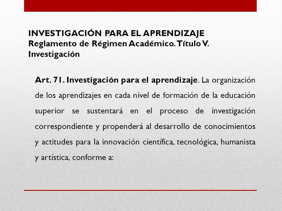 INVESTIGACIÓN PARA EL APRENDIZAJE