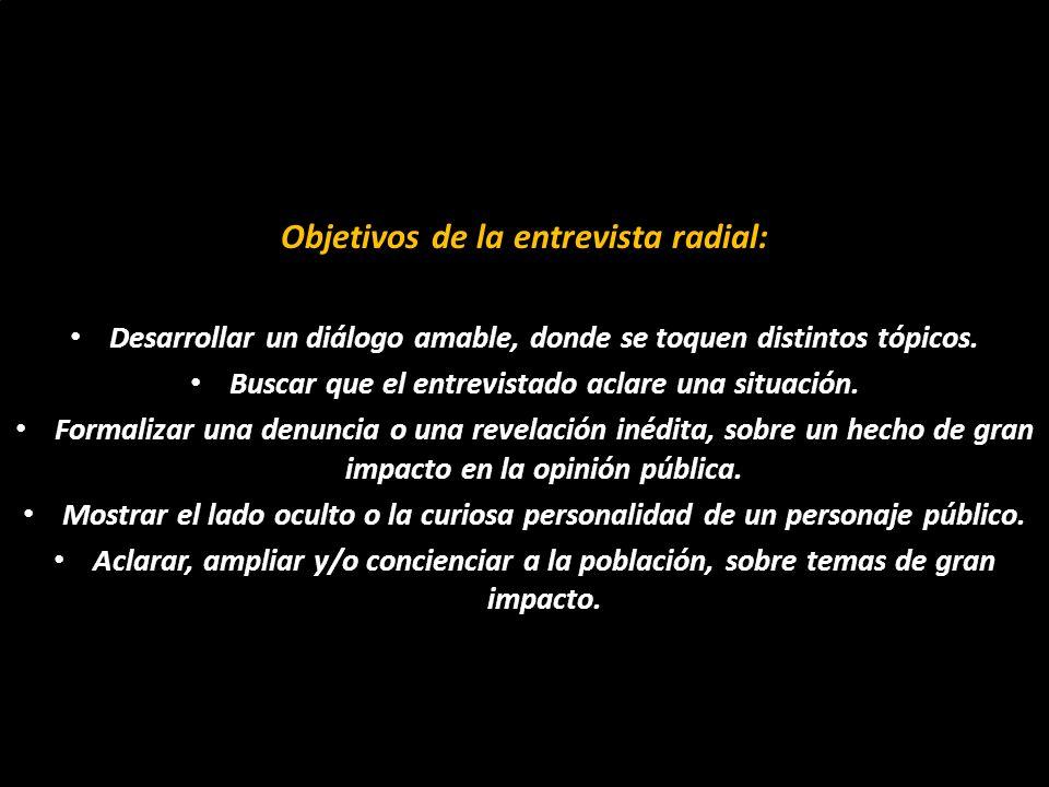 Objetivos de la entrevista radial: