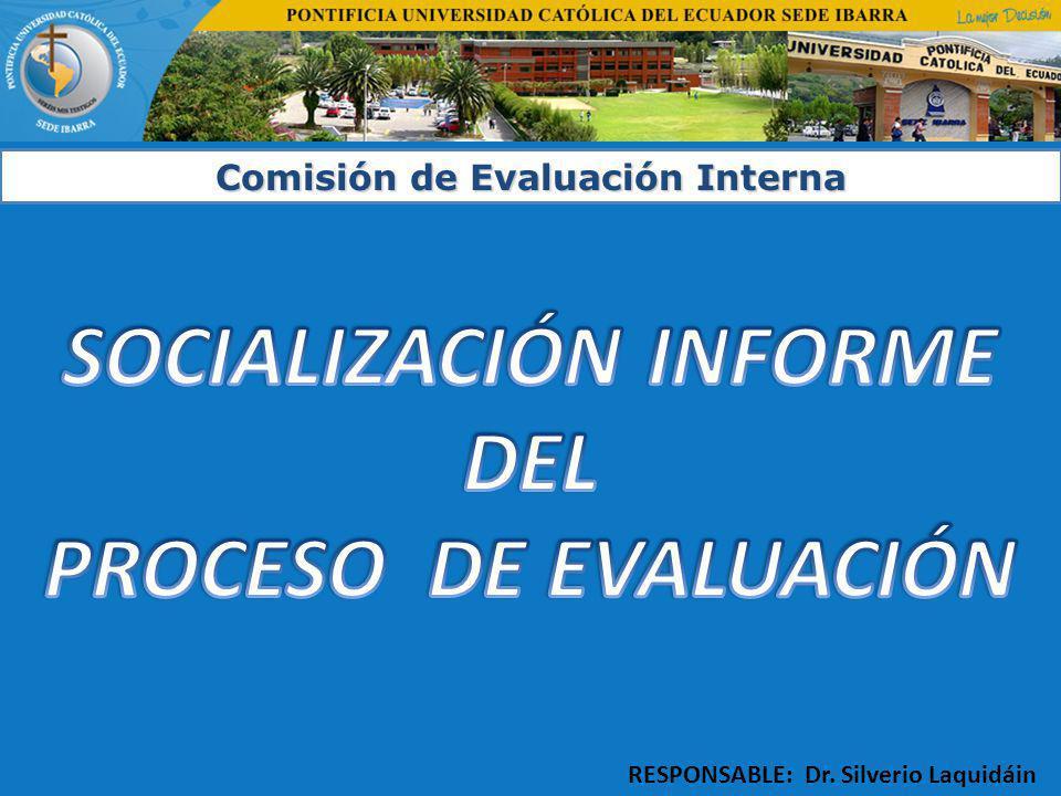 SOCIALIZACIÓN INFORME DEL PROCESO DE EVALUACIÓN