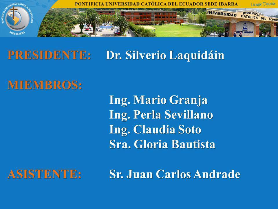 PRESIDENTE: Dr. Silverio Laquidáin