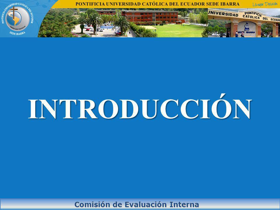 INTRODUCCIÓN Comisión de Evaluación Interna