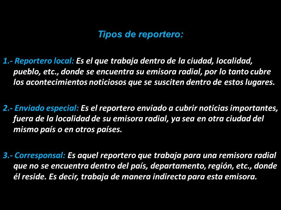 Tipos de reportero: