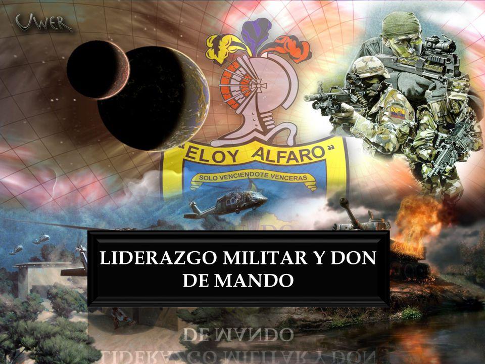 LIDERAZGO MILITAR Y DON DE MANDO
