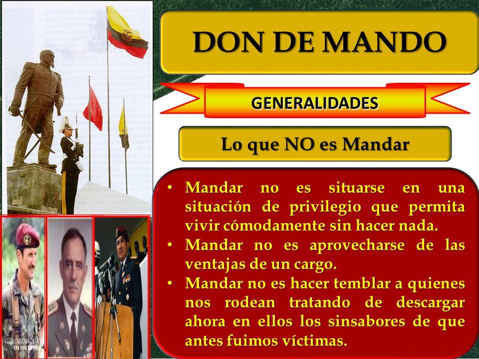 DON DE MANDO GENERALIDADES Lo que NO es Mandar