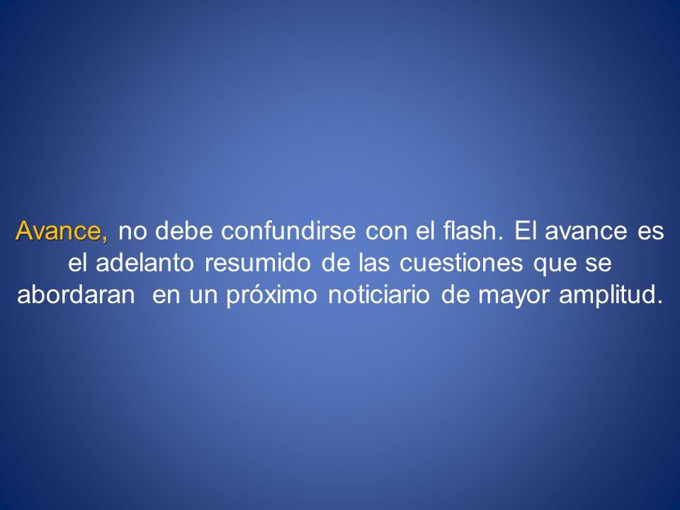 Avance, no debe confundirse con el flash