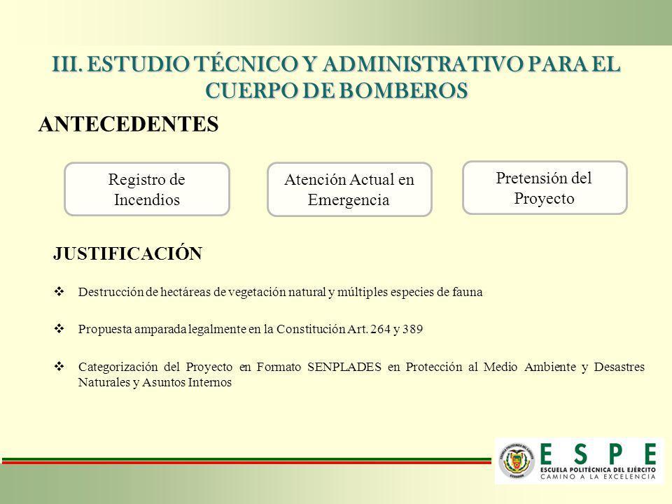 III. ESTUDIO TÉCNICO Y ADMINISTRATIVO PARA EL CUERPO DE BOMBEROS