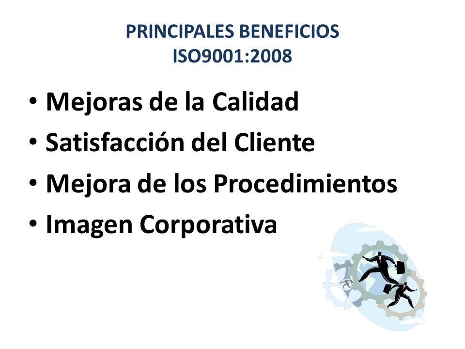 PRINCIPALES BENEFICIOS ISO9001:2008