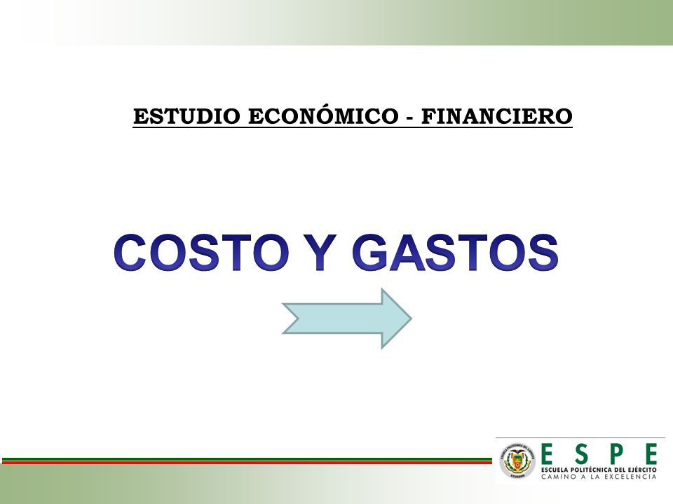 ESTUDIO ECONÓMICO - FINANCIERO