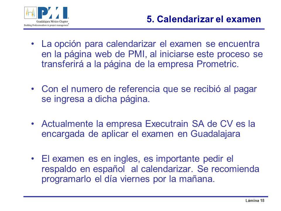 5. Calendarizar el examen