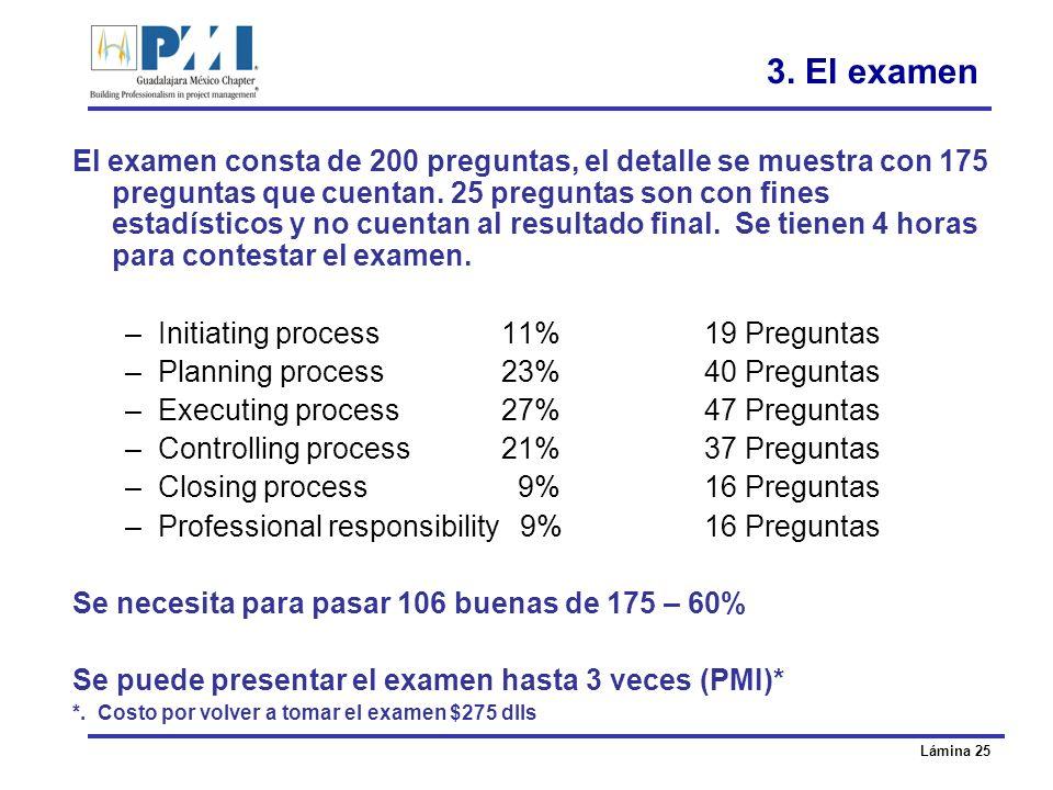3. El examen