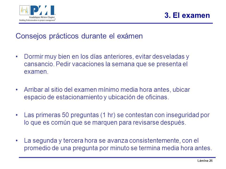 Consejos prácticos durante el exámen