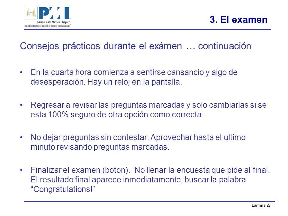 Consejos prácticos durante el exámen … continuación