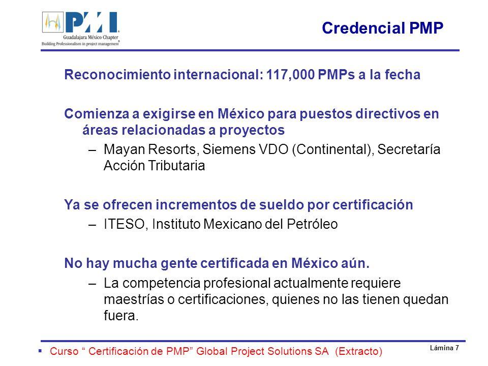 Credencial PMP Reconocimiento internacional: 117,000 PMPs a la fecha