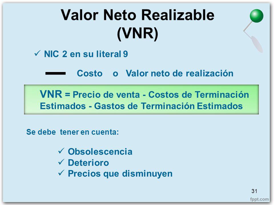 Valor Neto Realizable (VNR)