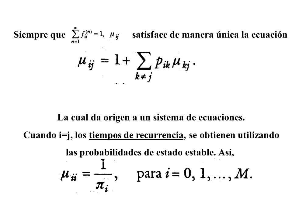 satisface de manera única la ecuación