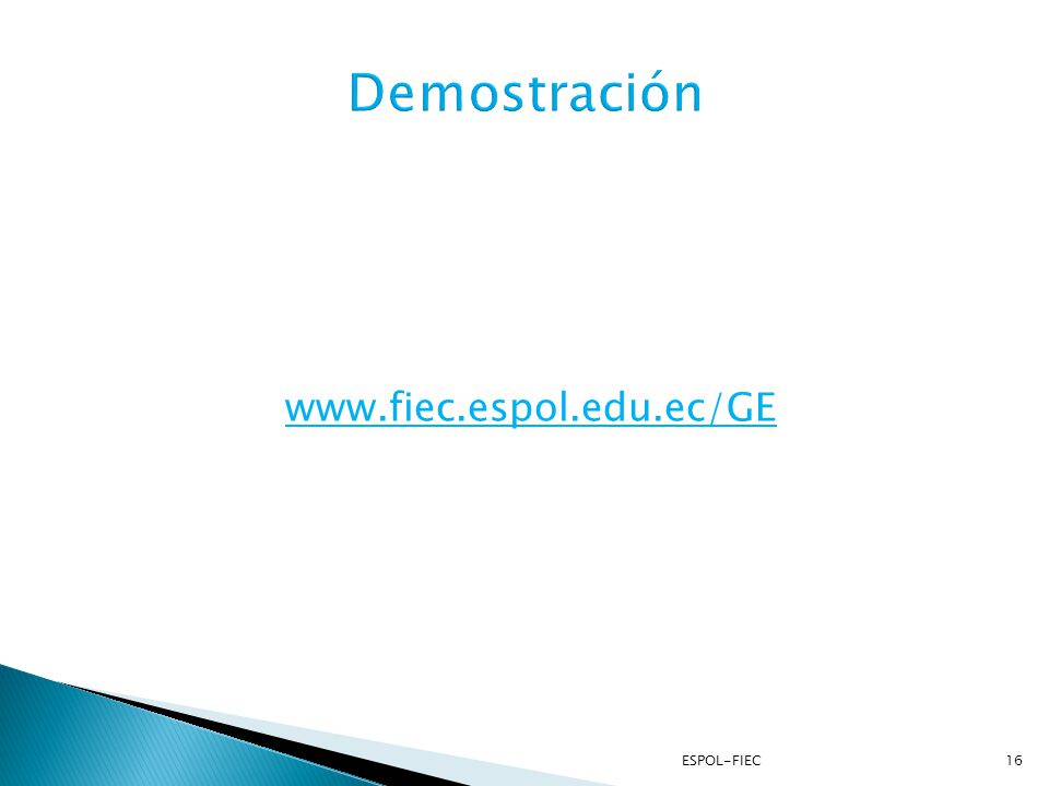 Demostración www.fiec.espol.edu.ec/GE
