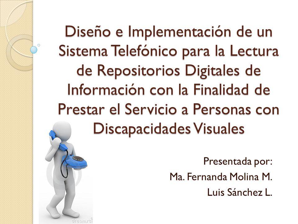 Presentada por: Ma. Fernanda Molina M. Luis Sánchez L.