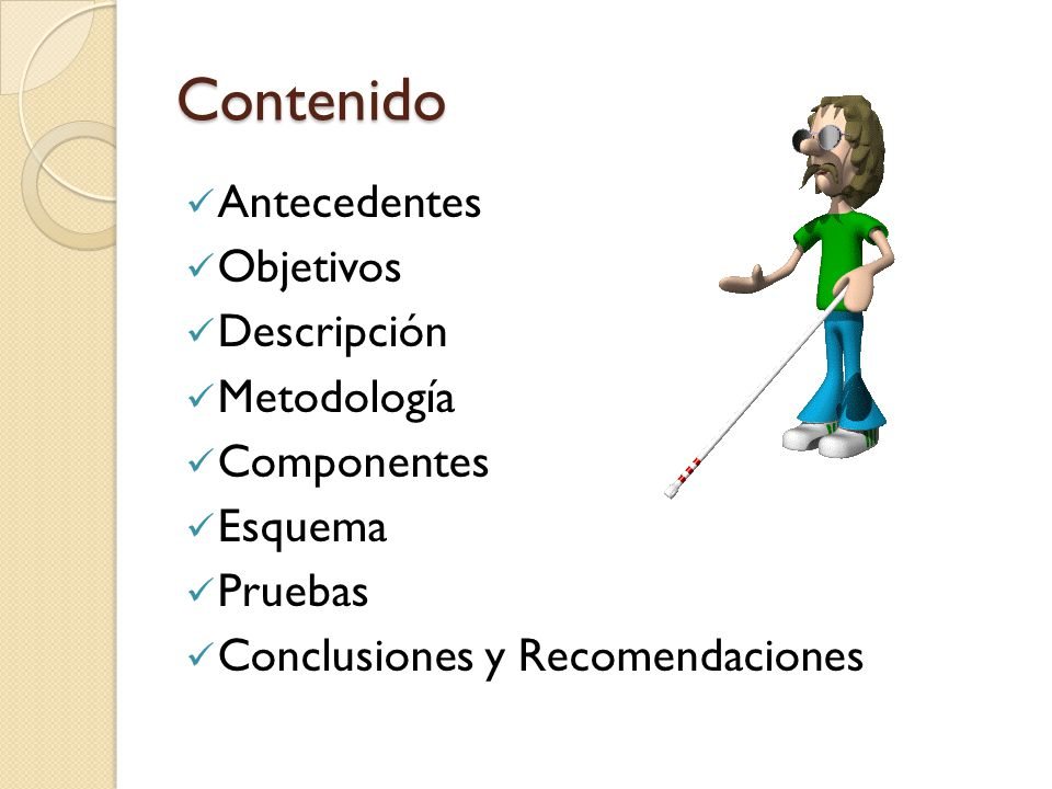 Contenido Antecedentes Objetivos Descripción Metodología Componentes